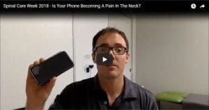 Spinal Care Week 2018 - Is Your Phone Becoming A Pain In The Neck?