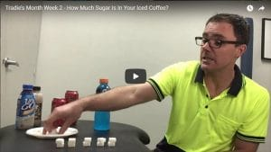 Tradie's Month Week 2 - How Much Sugar Is In Your Iced Coffee?