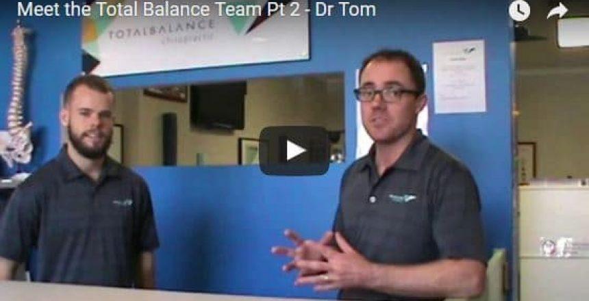 Meet the Total Balance Team Pt 2 - Dr Tom