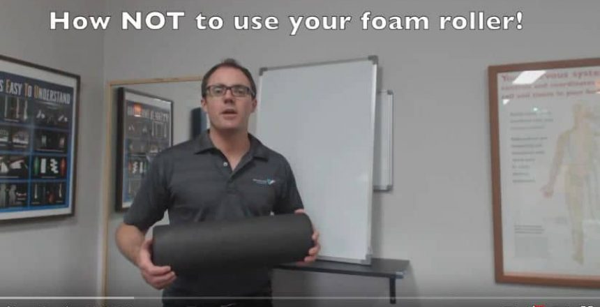 How NOT To Use Your Foam Roller! Total Balance Chiropractic
