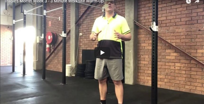 Tradie's Month Week 3 - 3 Minute Worksite Warm-Up